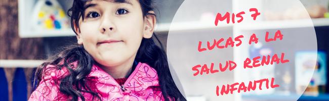 Mis 7 lucas a la salud renal infantil